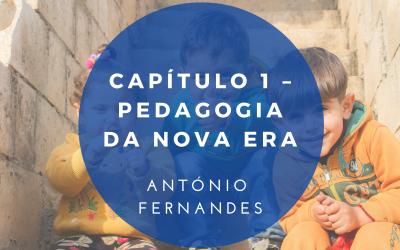 Capítulo 1 – Pedagogia da Nova Era