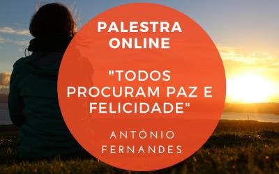 """Palestra Online: """"Todos procuram paz e felicidade"""""""