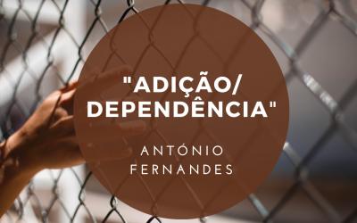 Adição/Dependência